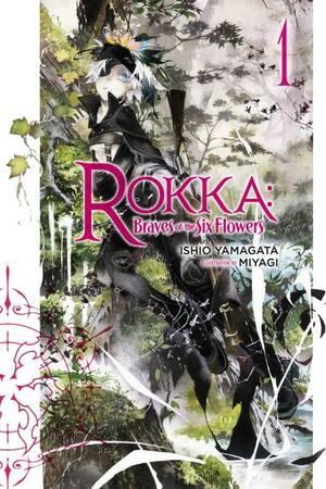 Rokka no Yuusha LN