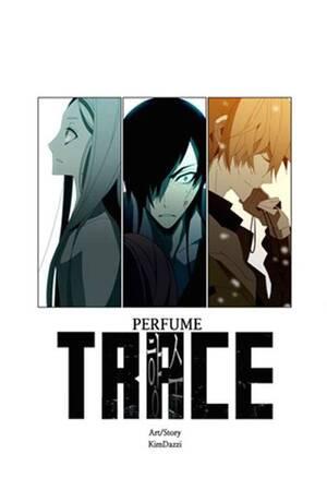Trace: Perfume