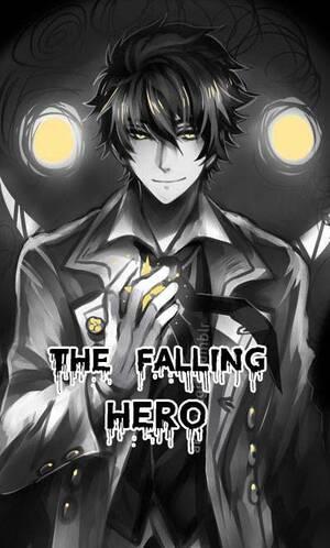 The Falling Hero